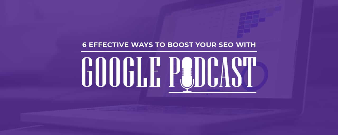 SEO with Google Podcasts